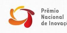 Inscri��es para o Pr�mio Nacional de Inova��o v�o at� 12 de dezembro
