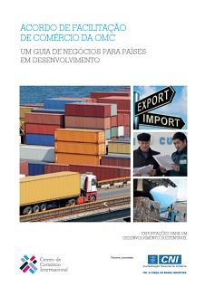 Acordo de Facilitação de Comércio da OMC: Um Guia de Negócios para Países em Desenvolvimento