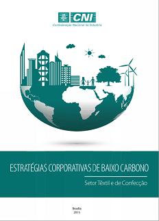 ESTRATÉGIAS CORPORATIVAS DE BAIXO CARBONO - Setor Têxtil e de Confecção
