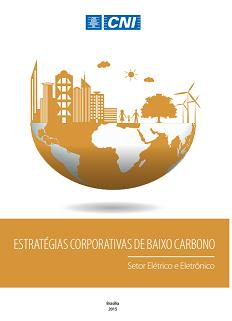 ESTRATÉGIAS CORPORATIVAS DE BAIXO CARBONO - Setor Elétrico e Eletrônico
