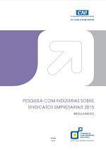 Pesquisa com indústrias sobre sindicatos empresariais 2015 - Resultados