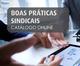 CNI e federações selecionam 57 novas experiências de sucesso para o Catálogo Online de Boas Práticas Sindicais